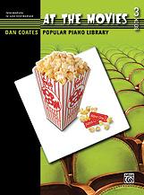 Dan Coates Popular Piano Library: At the Movies, Book 3