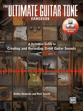 The Ultimate Guitar Tone Handbook