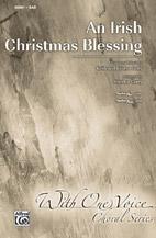 An Irish Christmas Blessing : SAB : Sheldon Curry : Sheet Music : 00-36991 : 038081407302
