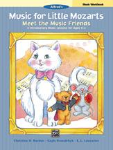 Music for Little Mozarts: Meet the Music Friends Music Workbook