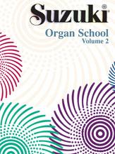 Suzuki Organ School Organ Book, Volume 2