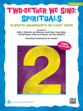 Two-Gether We Sing: Spirituals