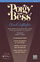 Porgy and Bess : Choral Highlights