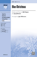Blue Christmas : SAB : Jay Althouse : Jay Johnson : Sheet Music : 00-38085 : 038081425573