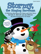 Sally K. Albrecht and Jay Althouse : Stormy, the Singing Snowman : CD : 038081426600  : 00-38189