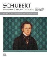 Schubert: Two Characteristic Marches, Opus 121, D. 886