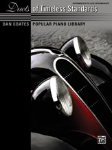 Dan Coates Popular Piano Library: Duets of Timeless Standards