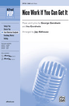 Nice Work If You Can Get It : SAB : Jeff Funk : George Gershwin : Nice Work If You Can Get It : Sheet Music : 00-39728 : 038081443898