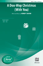 A Doo-Wop Christmas (With You) : TTBB : Kirby Shaw : Kirby Shaw : Sheet Music : 00-39875 : 038081445366