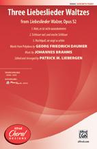 Three Liebeslieder Waltzes (from <i>Liebeslieder Walzer</i>, Opus 52)