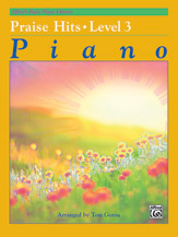 Alfred's Basic Piano Library: Praise Hits, Level 3