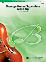 Teenage Dream / Super Bass Mash-Up