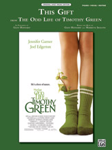 This Gift (from Disney's <i>The Odd Life of Timothy Green</i>)