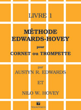Methode Edwards-Hovey pour Cornet ou Trumpette, Livre 1 [Method for Cornet or Trumpet, Book 1]