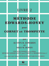 Methode Edwards-Hovey pour Cornet ou Trumpette, Livre 2 [Method for Cornet or Trumpet, Book 2]