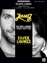 Silver Lining (Crazy 'Bout You) (from <i>Silver Linings Playbook</i>)