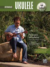 The Complete Ukulele Method: Intermediate Ukulele