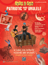 Just for Fun: Patriotic Songs for Ukulele