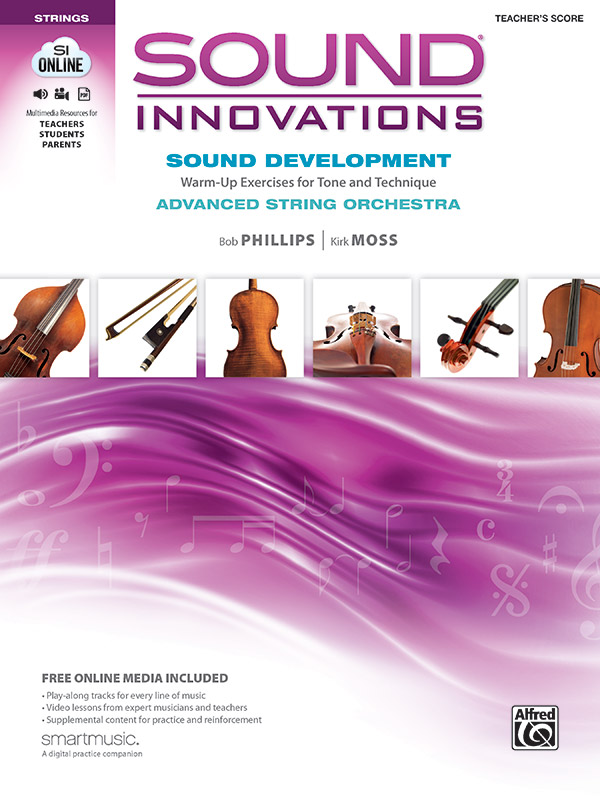 Sound Innovations for String Orchestra: Sound Development (Advanced): Warm-up Exercises for Tone and Technique for Advanced String Orchestra  By Bob Phillips and Kirk Moss (#AL-00-41095) thumbnail