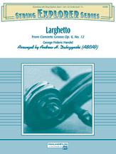 Larghetto (from <i>Concerto Grosso Opus 6, No. 12</i>)