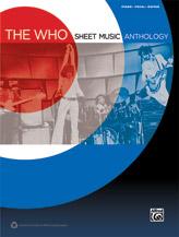 The Who: Sheet Music Anthology