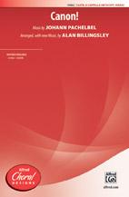 Canon! : SSATB : Alan Billingsley : Johann Pachelbel : Sheet Music : 00-41802 : 038081468822