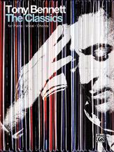 Tony Bennett: The Classics