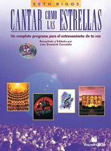 Cantar Como las Estrellas; Un Completo Programa para el Entrenamiento de tu voz (Book & 2 CDs) (Voice); #YL00-41992 By Seth Riggs