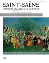 Saint-Saens: Variations on a Theme of Beethoven, Opus 35