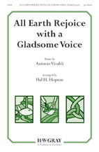 All Earth Rejoice with a Gladsome Voice