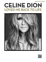 Celine Dion: Loved Me Back to Life