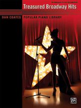 Dan Coates Popular Piano Library: Treasured Broadway Hits