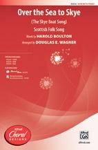 Over the Sea to Skye : SATB : Douglas E. Wagner : Sheet Music : 00-43212 : 038081487540