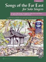 Various Arrangers : Songs of the Far East for Solo Singers - Medium Low : Solo : Book & CD :  : 038081490267  : 00-43486