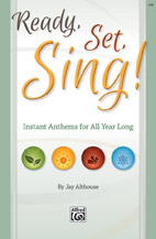 Jay Althouse : Ready, Set, Sing! : SAB : Songbook & CD : 038081495989  : 00-44093