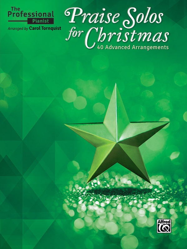 The Professional Pianist: Praise Solos for Christmas
