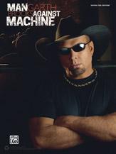 Garth Brooks: Man Against Machine