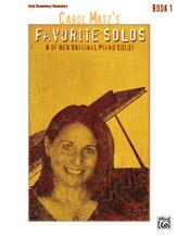 Carol Matz's Favorite Solos, Book 1