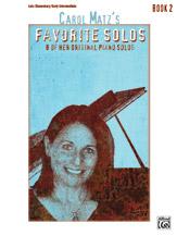 Carol Matz's Favorite Solos, Book 2
