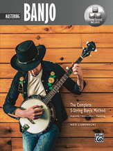 The Complete 5-String Banjo Method: Mastering Banjo