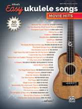 Alfred's Easy Ukulele Songs: Movie Hits