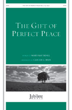 The Gift of Perfect Peace