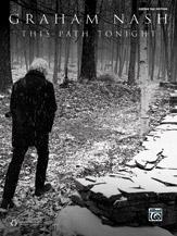 Graham Nash: This Path Tonight