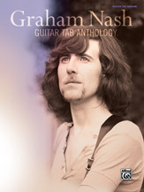 Graham Nash: Guitar TAB Anthology