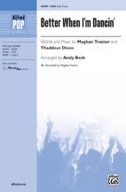 Better When I'm Dancin' : SAB : Andy Beck : Meghan Trainor : Sheet Music : 00-45480 : 038081512204