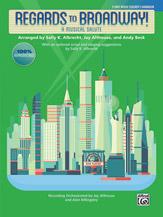 Regards to Broadway! : 3-Part Mixed : Don Besig : Sheet Music : 00-45712 : 038081514512