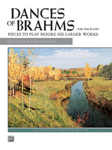 Dances of Brahms: Pieces to Play Before His Larger Works  By Johannes Brahms / ed. Maurice Hinson (#AL-00-4592) thumbnail