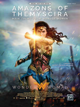 Amazons of Themyscira (Main Theme from <i>Wonder Woman</i>)