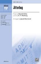 Jitterbug : SAB : Jacob Narverud : Harold Arlen : The Wizard of Oz : Sheet Music : 00-46402 : 038081527819