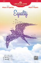 Text by Maya Angelou : Equality : Showtrax CD : 038081528014  : 00-46422